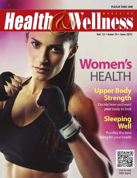 Health&Wellness Magazine June 2015