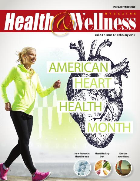 Health&Wellness Magazine February 2016