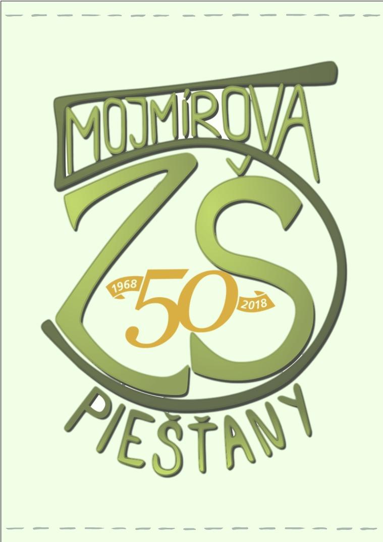 50 vyrocie skoly ZS Mojmirova Piestany