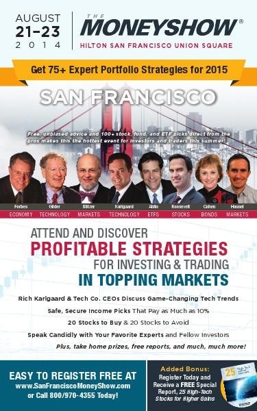 The MoneyShow The MoneyShow San Francisco 2014 Brochure