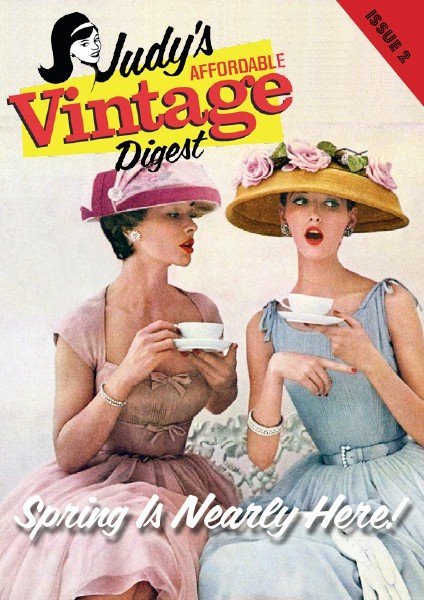 Judy's Affordable Vintage Digest Issue 2