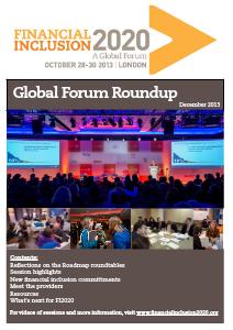 Financial Inclusion 2020: Essential Debates Global Forum Round-Up, December 2013