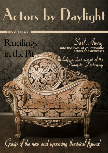 Actors by Daylight: Pencilings in the Pit (Nov. 2013)