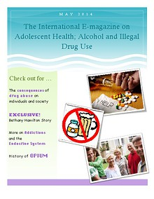 The International E-magazine on Adolescent Health; Alcohol and Illegal Drug Use