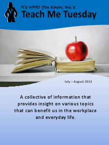 IWYK, Inc.'s Teach Me Tuesday July - August 2013
