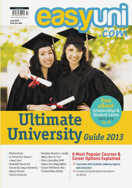 EASYUNI Ultimate University Guide 2013 July Issue