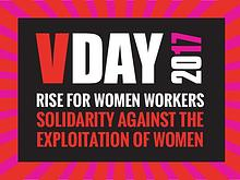 V-Day Annual Report 2017 - RISE FOR WOMEN WORKERS