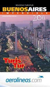 GUIAS DE VIAJE TURISTUR - AEROLINEAS ARGENTINAS Revista completa Buenos Aires AEROLINEAS ARGENTINA