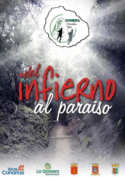Gomera Paradise Trail Del infierno al cielo