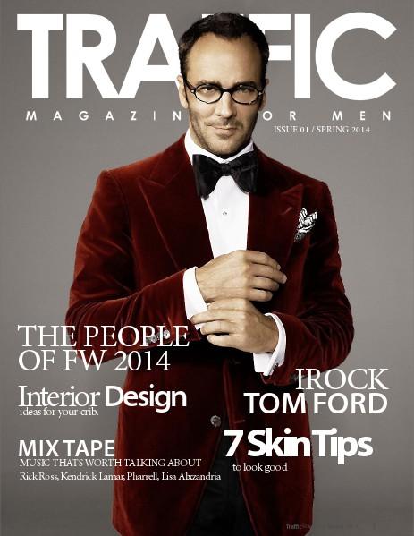 Traffic Magazine For Men Spring 2014