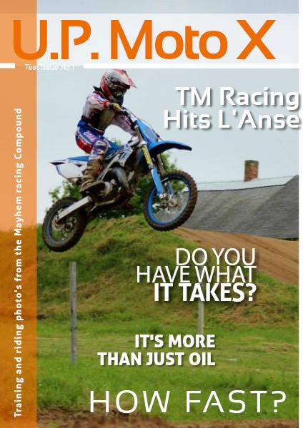 U.P Moto X Test Vol. 1