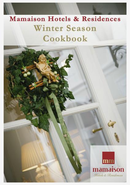 Christmas Season Cookbook - Mamaison Hotels & Residences Winter Season Cookbook Mamaison