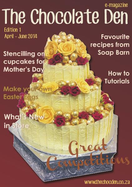 The Chocolate Den e-mag April/June 2014