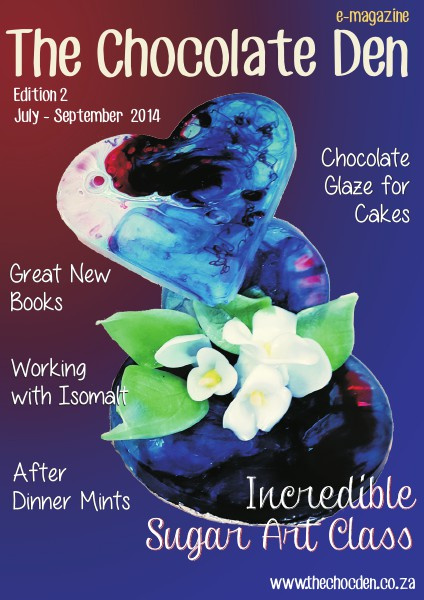 The Chocolate Den e-magazine The Chocolate Den e-magazine July/September 2014