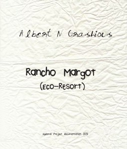 Rancho Margot: Diploma Project Nov 2013