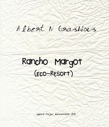 Rancho Margot: Diploma Project