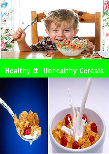 Healthy cereals & Unhealthy cereals
