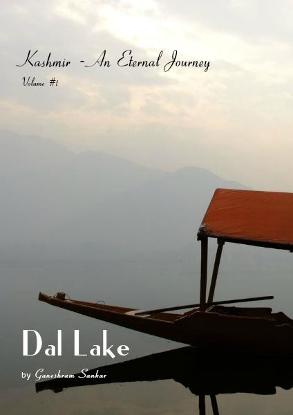 Kashmir - An Eternal Journey Volume #1