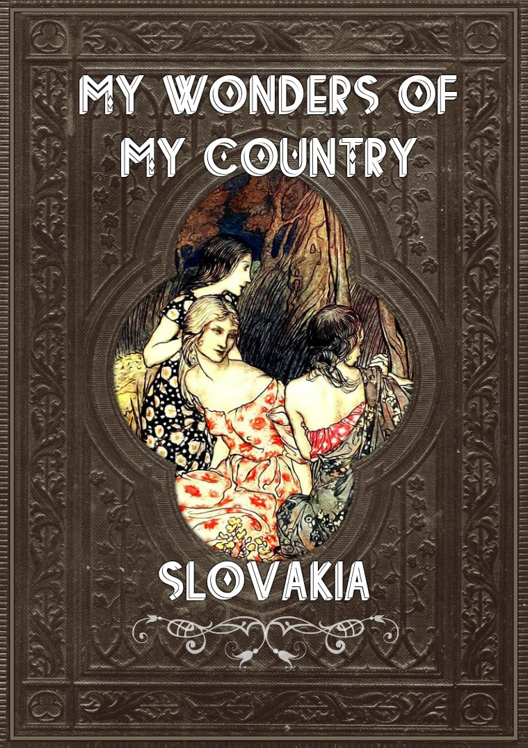 My wonders of my country - SLOVAKIA step #1