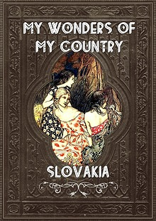 My wonders of my country - SLOVAKIA