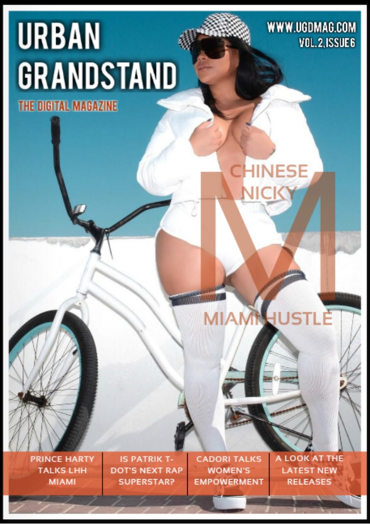 Urban Grandstand Digital Volume 2, Issue 6: Chinese Nicky