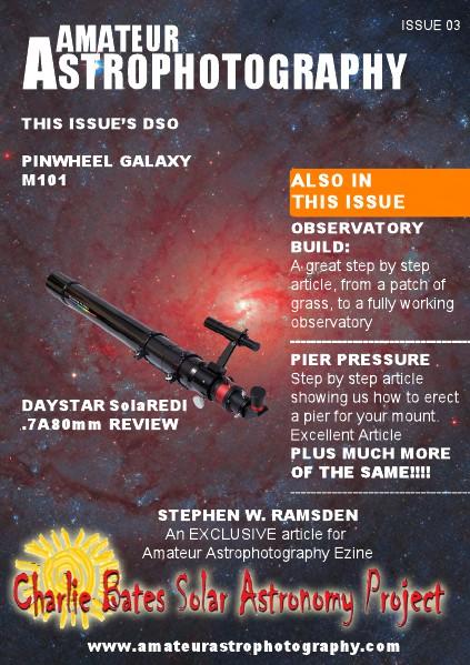 Amateur Astrophotography ISSUE 03 Amateur Astrophotography Ezine Issue 03
