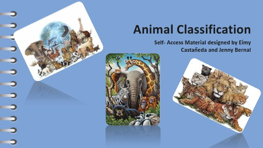 CLASSIFICATION OF ANIMALS January 19, 2014
