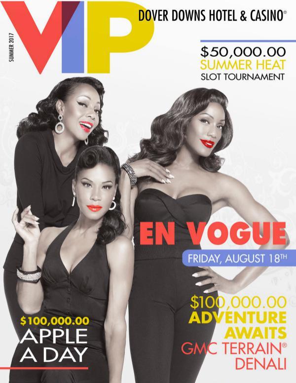 Summer 2017 VIP Magazine DD_SummerNewsletter2017FINAL