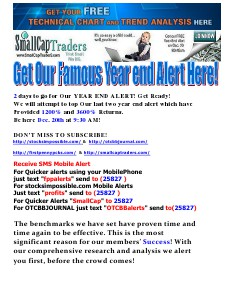 Get Our Famous Year End Alert Here!! 12-20-2013