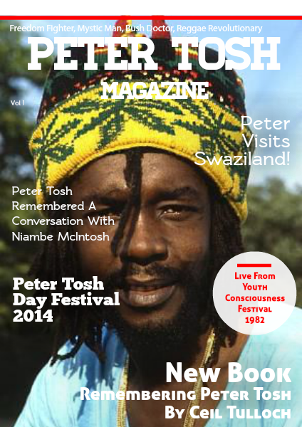 Peter Tosh Magazine Peter Tosh Magazine - Vol. 1