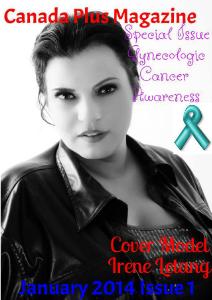 Canada Plus Magazine January 2014 Gyneogologic Cancer Awareness Issue 1