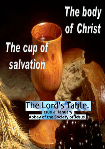 The Lord's Table. Issue 4. Volume 4.