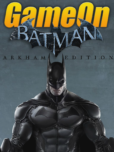 GameOn Magazine Batman Special Edition