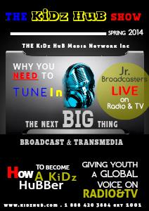 The KiDz HuB Radio Show KiDz HuB Show - Syndicated