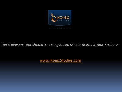 Top 5 Reasons You Should Be Using Social Media to Boost Your Business Top 5 Reasons You Should Be Using Social Media to
