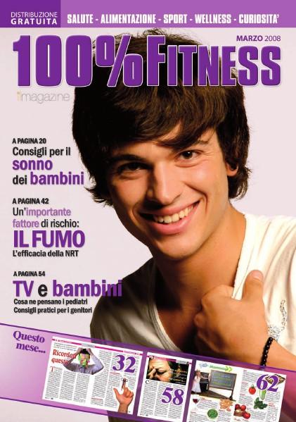 100% Fitness Mag - Anno II Marzo 2008