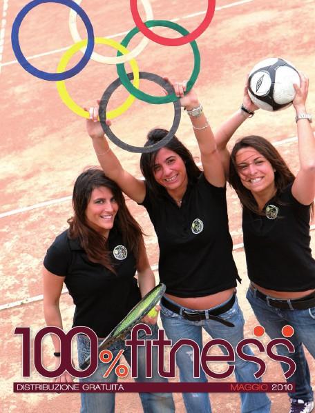 100% Fitness Mag - Anno IV Maggio 2010