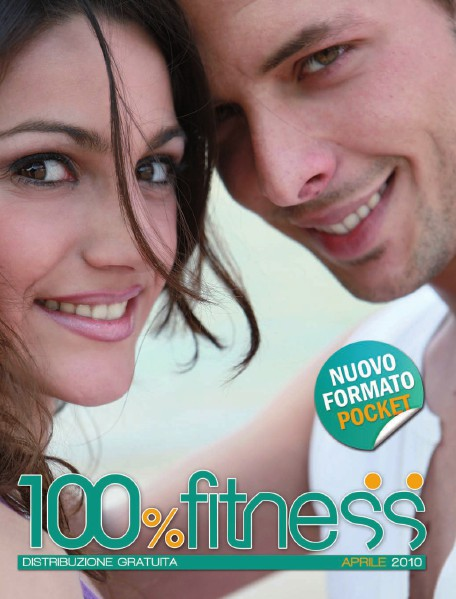 100% Fitness Mag - Anno IV Aprile 2010