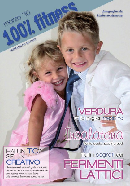 100% Fitness Mag - Anno IV Marzo 2010