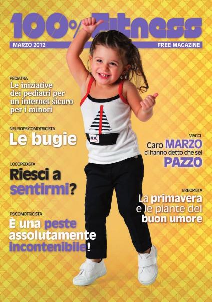 100% Fitness Mag - Anno VI Marzo 2012