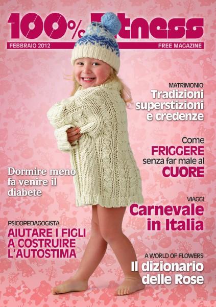 100% Fitness Mag - Anno VI Febbraio 2012