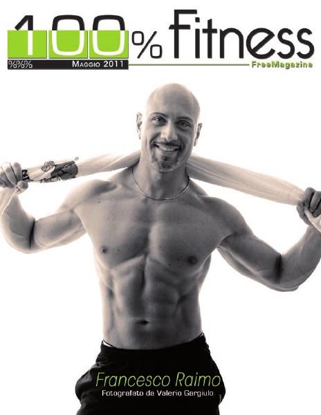 100% Fitness Mag - Anno V Maggio 2011