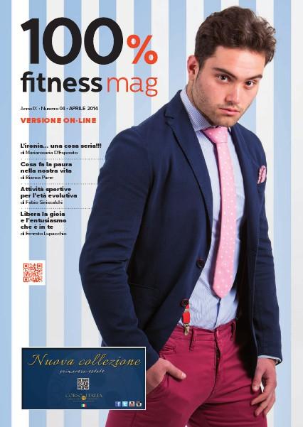 100% Fitness Mag - Anno VIII Aprile 2014